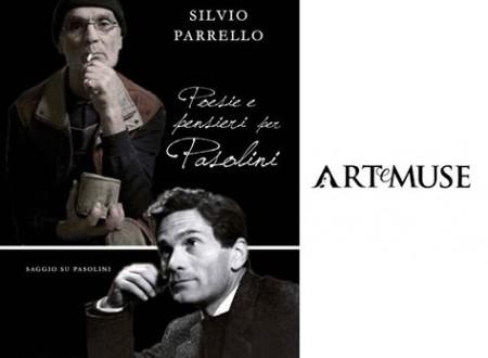 Poesie e pensieri per Pasolini, il saggio di Silvio Parrello