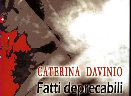 Fatti deprecabili, il libro di Caterina Davinio
