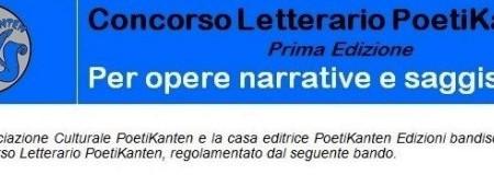 1° Premio Letterario PoetiKanten per opere narrative e saggistiche