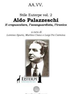 Aldo Palazzeschi (ri)letto ed approfondito