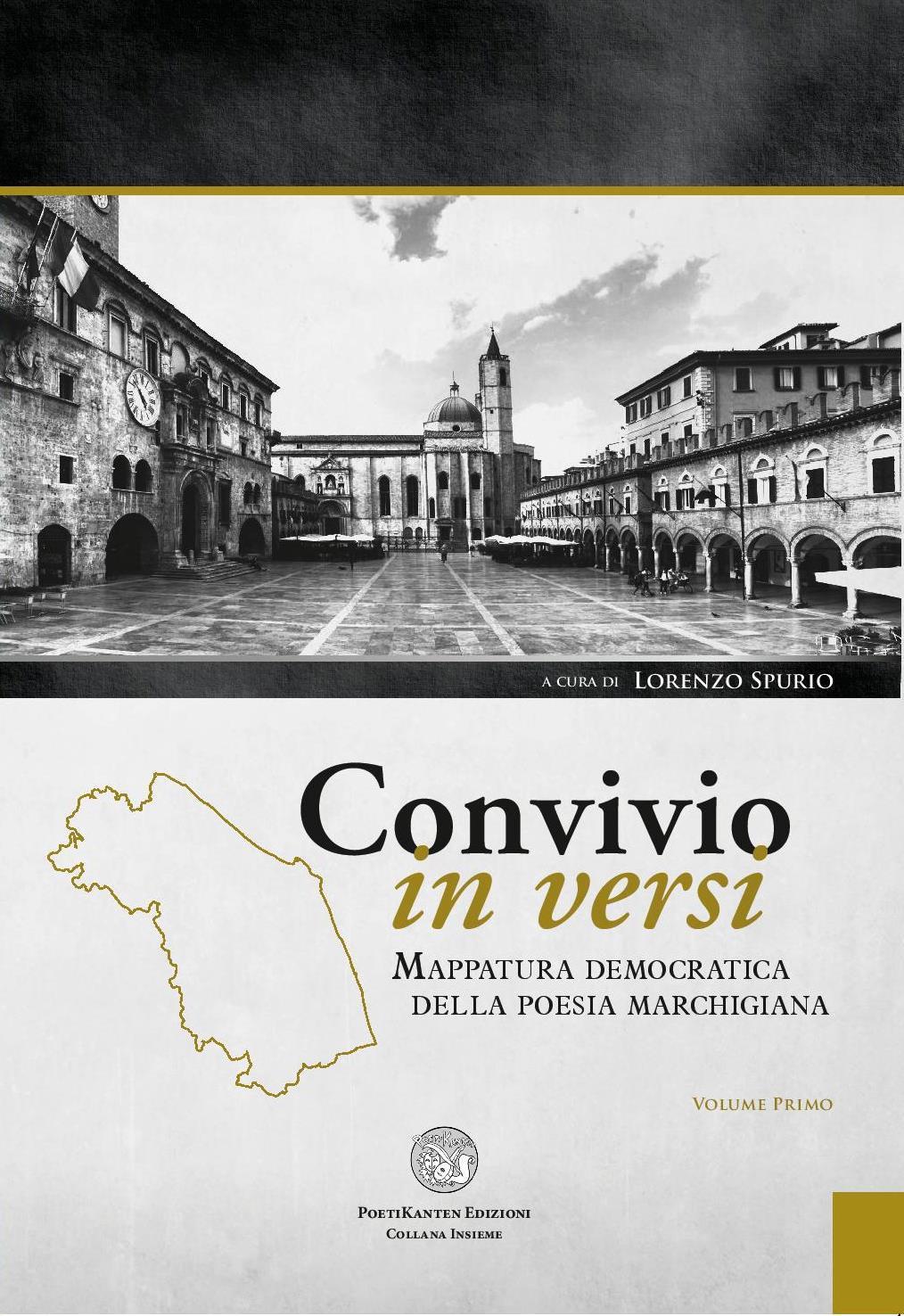 """Il primo volume dell'antologia """"Convivio in versi"""" curata da Lorenzo Spurio"""