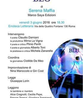 Blu, la presentazione all'Enoteca Letteraria