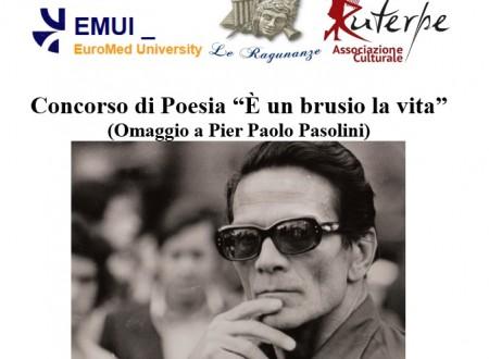 """Concorso di Poesia """"E' un brusio la vita"""" (omaggio a Pier Paolo Pasolini)"""